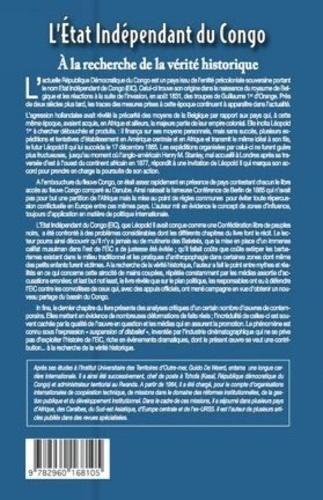 L'Etat indépendant du Congo. A la recherche de la vérité historique