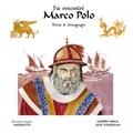 Guido Fuga et Lele Vianello - J'ai rencontré Marco Polo - Récits et témoignages.