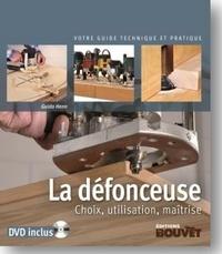 Guido Henn - La défonceuse - Choix, utilisation, maîtrise.