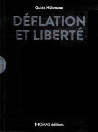 Guido Hülsmann - Déflation et liberté.