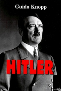 Guido Knopp - Hitler.