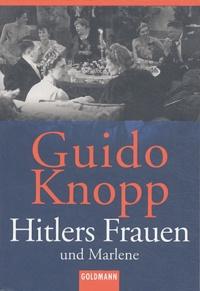 Guido Knopp - Hitlers Frauen und Marlene.