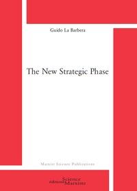 Guido La Barbera - The new strategic phase.