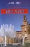 Guido Lopez - Breve storia di Milano.