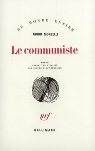 Guido Morselli - Le communiste.