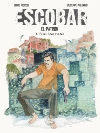 Guido Piccoli et  Giuseppe Palumbo - Escobar - Volume 1 - Five-Star Hotel.