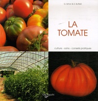 Guido Sirtori et Enrica Boffelli - La tomate.