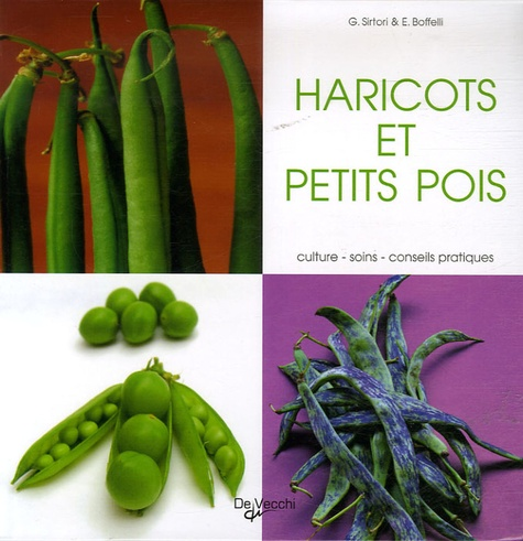 Guido Sirtori et Enrica Boffelli - Les haricots verts et petits pois.