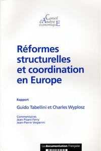 Guido Tabellini et Charles Wyplosz - Réformes structurelles et coordination en Europe.
