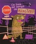 Guido Van Genechten - Ce livre est rempli de monstres.