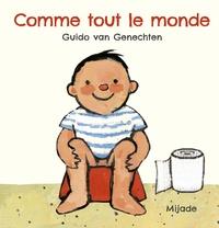Guido Van Genechten et Hélène Montardre - Comme tout le monde.