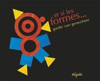 Guido Van Genechten - Et si les formes....