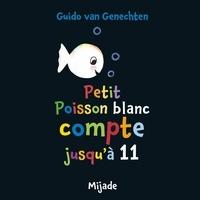 Petit poisson blanc compte jusqu'à 11 - Guido Van Genechten | Showmesound.org