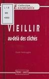 Guido Verbrugghe - Vieillir au-delà des clichés.