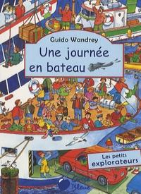 Guido Wandrey - Une journée en bateau.
