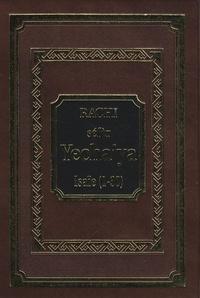 Le commentaire de Rachi sur Yecha'ya- Tome 1, Isaïe (chapitres 1 à 30) - Guila Pell |