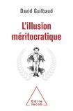 Guilbaud - L'Illusion méritocratique.