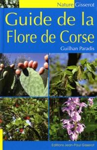 Guilhan Paradis - Guide de la flore de Corse.