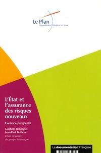 Guilhem Bentoglio et Jean-Paul Betbèze - L'Etat et l'assurance des risques nouveaux - Exercice prospectif, juin 2005.