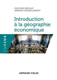 Introduction à la géographie économique - Guilhem Boulay pdf epub