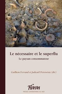 Le nécessaire et le superflu - Le paysan consommateur.pdf