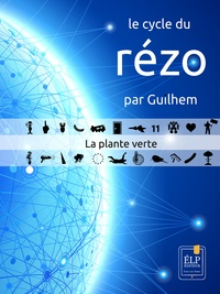 Guilhem Guilhem - La plante verte.