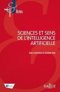 Guilhem Julia - Sciences et sens de l'intelligence artificielle.