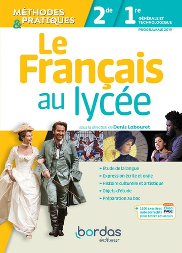 Guilhem Labouret et Sabine Mélone - Le Français au lycée méthodes et pratiques 2de et 1er - Manuel de l'élève.