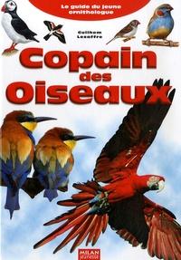 Guilhem Lesaffre - Copain des Oiseaux - Le guide du jeune ornithologue.