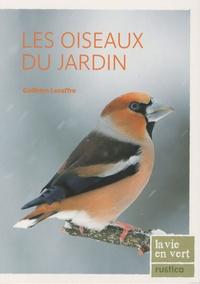 Guilhem Lesaffre - Les oiseaux du jardin.