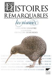 Guilhem Lesaffre et François Desbordes - Les oiseaux.