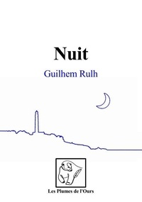 Guilhem Rulh - Nuit.