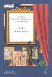 Guilhem Scherf - Dessins de sculpteurs - Tome 1, Troisièmes Rencontres Internationales du Salon du Dessin.