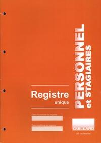 Guillard - Registre unique personnel et stagiaires.