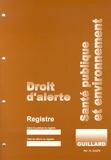 Guillard - Santé publique et environnement - Droit d'alerte.