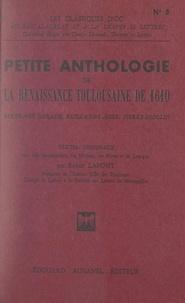 Guillaume Ader et Pierre Godolin - Petite anthologie de la Renaissance toulousaine de 1610 - Textes originaux avec une introduction, des notices, des notes et un lexique.