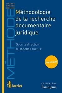 Guillaume Adréani et Régis Bismuth - Méthodologie de la recherche documentaire juridique.