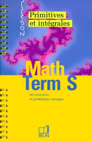 Guillaume Aigoin - Math terminale S primitives et intégrales.