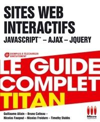 Guillaume Allain et Bruno Catteau - Sites web interactifs - JavaScript, Ajax, jQuery.