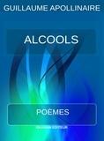 Guillaume Apollinair - Alcools – poèmes.