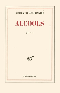 Guillaume Apollinaire - Alcools.