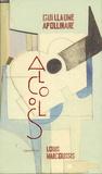 Guillaume Apollinaire et Louis Marcoussis - Alcools - Avec un étui comprenant 40 gravures et une étude.