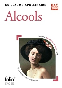 Télécharger des livres en ligne Alcools (Litterature Francaise) 9782072864148 par Guillaume Apollinaire CHM