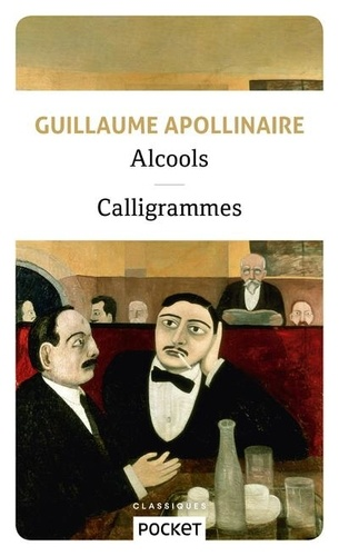 Alcools. Suivis de Calligrammes