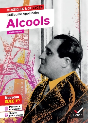 """Alcools. Avec parcours """"Modernité poétique ?"""""""