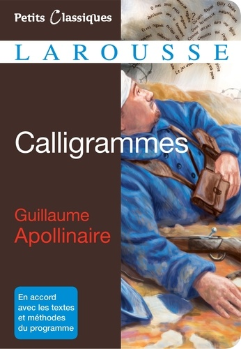 Guillaume Apollinaire - Calligrammes.