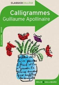 Télécharger les manuels scolaires pdf Calligrammes  - Poèmes de la paix et de la guerre (1913-1916) RTF par Guillaume Apollinaire 9782701148816 in French