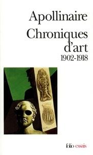 Guillaume Apollinaire - Chroniques d'art - 1902-1918.