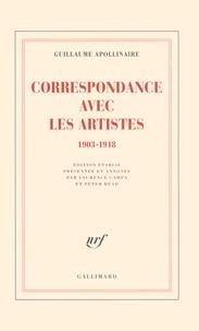 Guillaume Apollinaire - Correspondance avec les artistes - 1903-1918.