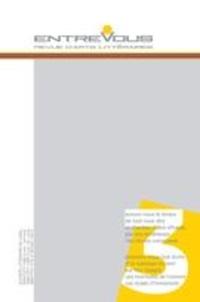 Guillaume Apollinaire et Charles Baudelaire - Entrevous. No. 3,  2017 - revue d'arts littéraires.